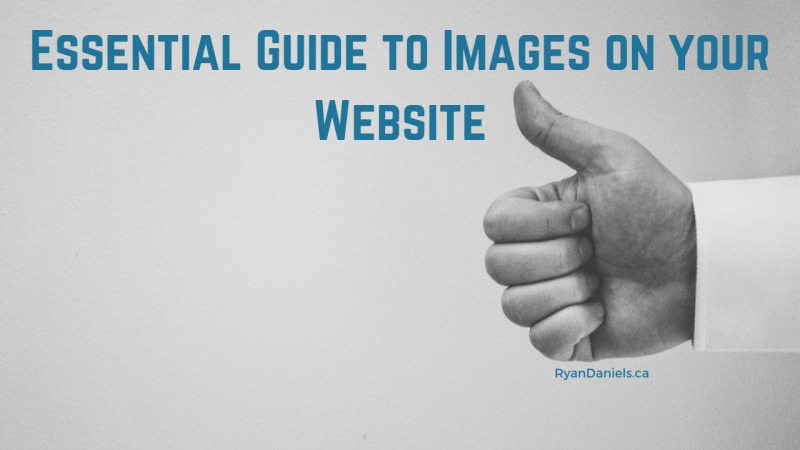 Essential Guide to Images on your Website