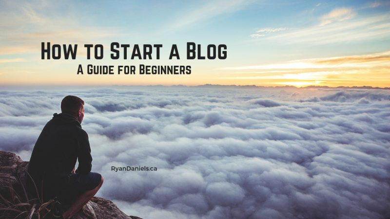 How to Start a Blog: A Guide for Beginners